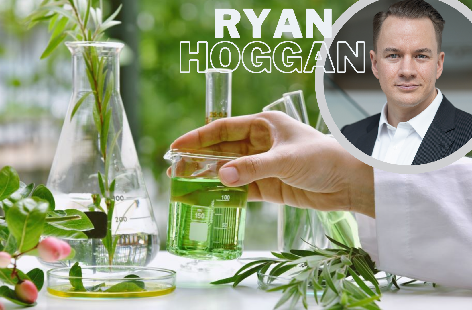 Why Executive Ryan Dean Hoggan Is Excited About Natural Products In 2021